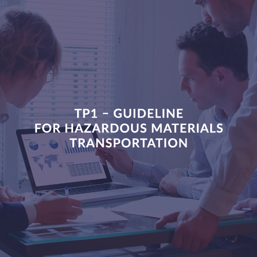 TP1 – GUIDELINE FOR HAZARDOUS MATERIALS TRANSPORTATION