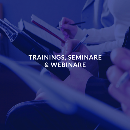 TRAININGS, SEMINARE & WEBINARE